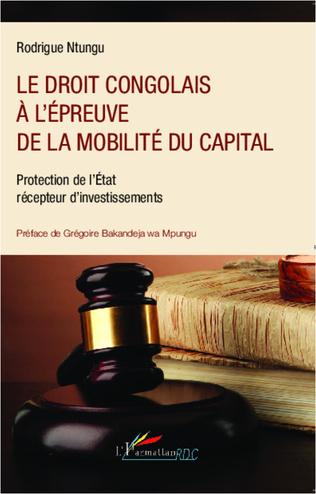 Couverture Le droit congolais à l'épreuve de la mobilité du capital