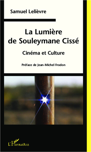 Couverture La Lumière de Souleymane Cissé