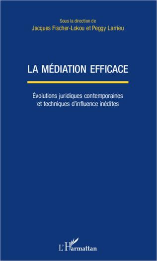 Couverture La médiation efficace