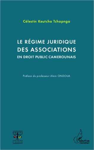 Couverture Le régime juridique des associations en droit public camerounais