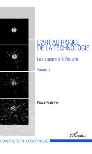 Couverture L'art au risque de la technologie (Volume 1)