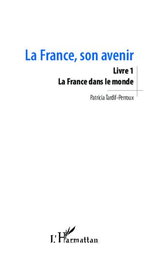 Couverture La France, son avenir (Livre 1)