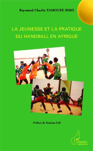 Couverture La jeunesse et la pratique du handball en Afrique
