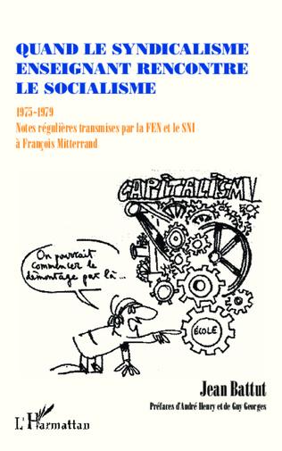 Couverture Quand le syndicalisme enseignant rencontre le socialisme