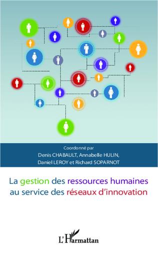 Couverture La gestion des ressources humaines au service des réseaux d'innovation