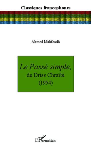 Couverture Le Passé simple, de Driss Chraïbi (1954)