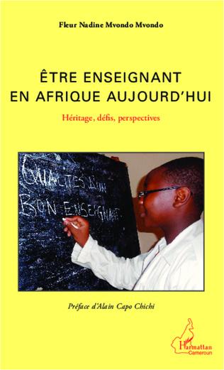 Couverture Etre enseignant en Afrique aujourd'hui