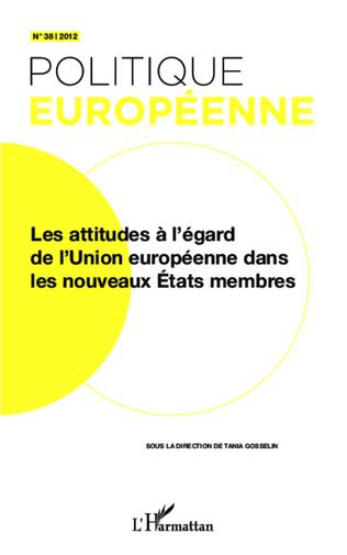 Couverture Les attitudes à l'égard de l'Union européenne dans les nouveaux Etats membres