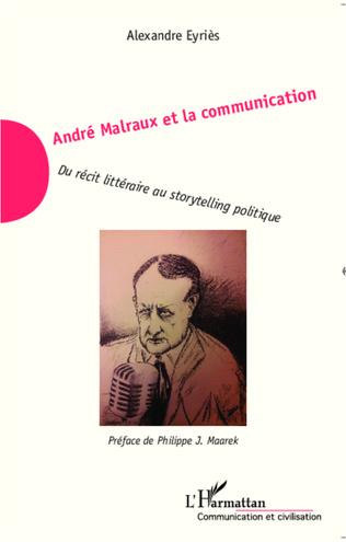 Couverture André Malraux et la communication