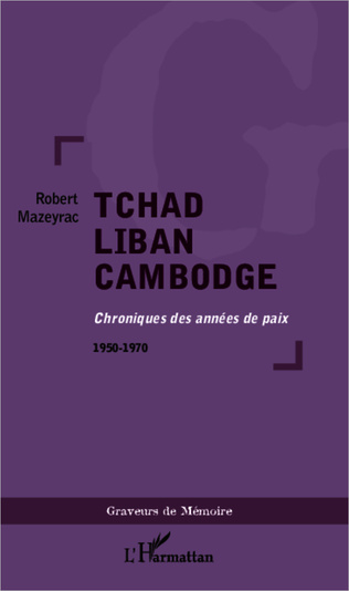 Couverture Tchad Liban Cambodge