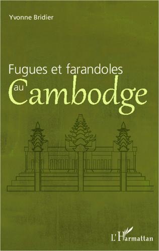 Couverture Fugues et farandoles au Cambodge