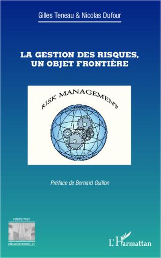 Couverture La gestion des risques, un objet frontière