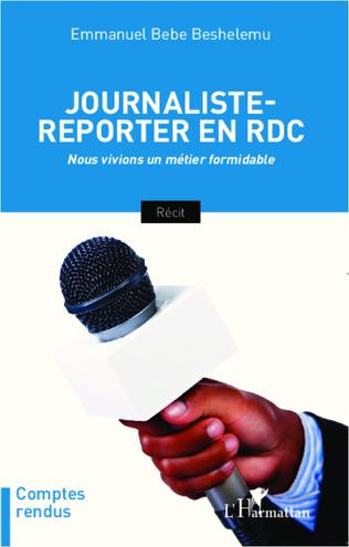 Couverture Journaliste-reporter en RDC