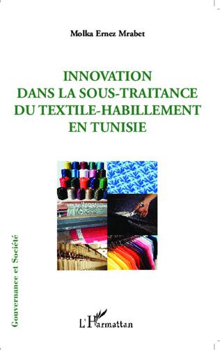 Couverture Innovation dans la sous-traitance du textile-habillement en Tunisie