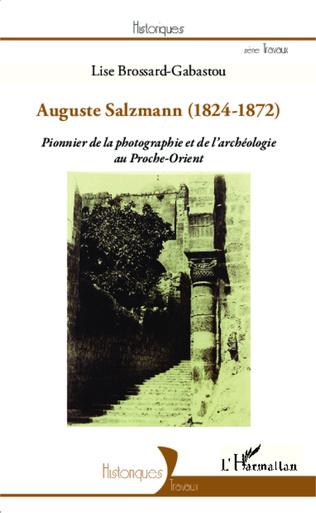 Couverture Auguste Salzmann (1824-1872)