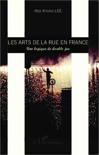 Couverture Les arts de la rue en France