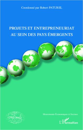 Couverture Projets et entrepreneuriat au sein des pays émergents