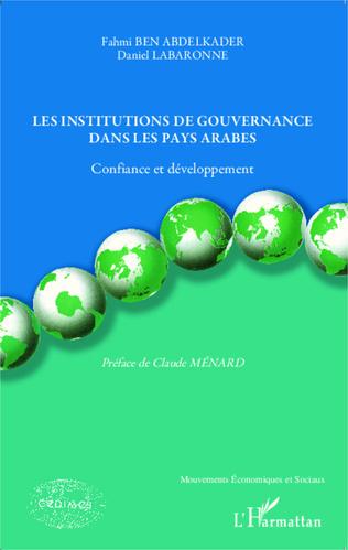 Couverture Les institutions de gouvernance dans les pays arabes