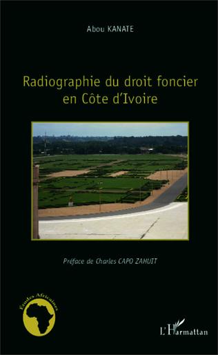 Couverture Radiographie du droit foncier en Côte d'Ivoire