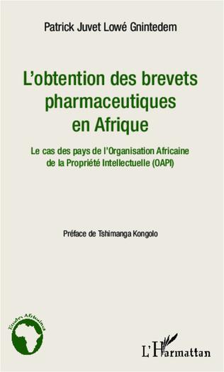Couverture L'obtention des brevets pharmaceutiques en Afrique