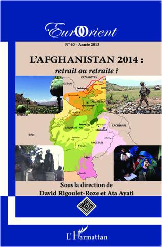 Couverture L'Afghanistan 2014 : retrait ou retraite ?