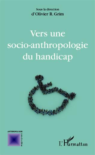 Couverture Vers une socio-anthropologie du handicap
