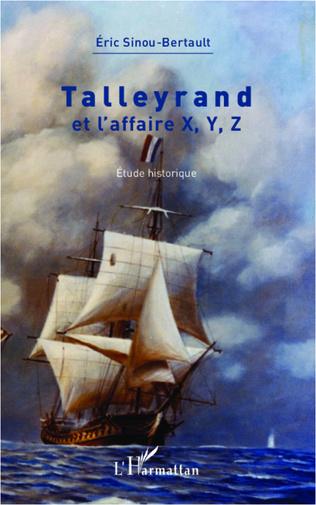 Couverture Talleyrand et l'affaire X, Y, Z