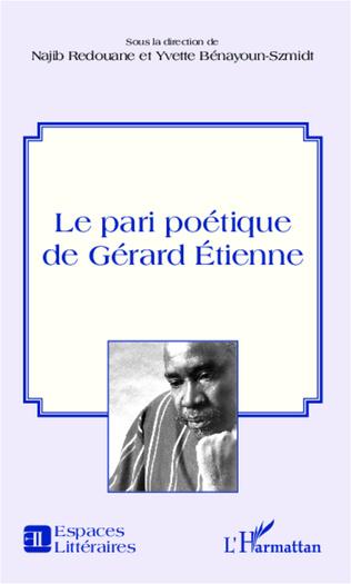 Couverture Le pari poétique de Gérard Etienne