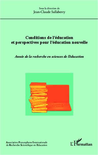 Couverture Conditions de l'éducation et perspectives pour l'éducation nouvelle