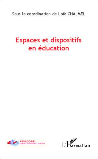 Couverture Espaces et dispositifs en éducation