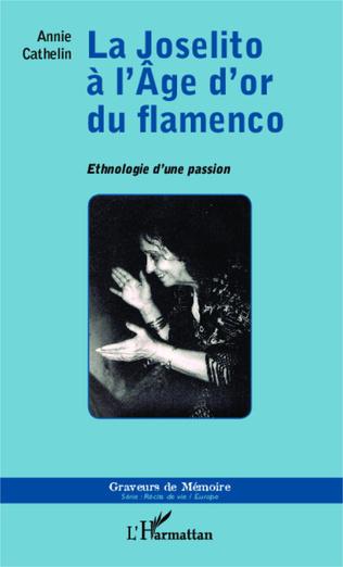 Couverture Joselito à l'Âge d'or du flamenco