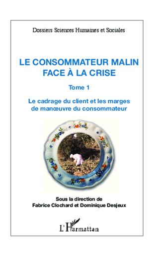 Couverture Le consommateur malin face à la crise (Tome 1)