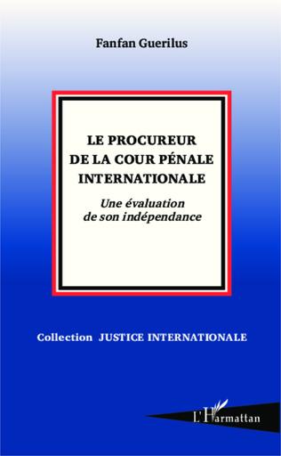 Couverture Le procureur de la Cour pénale internationale