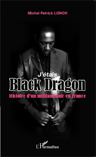 Couverture J'étais Black Dragon