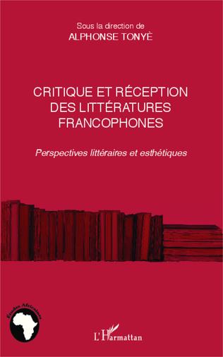 Couverture Critique et réception des littéartures francophones