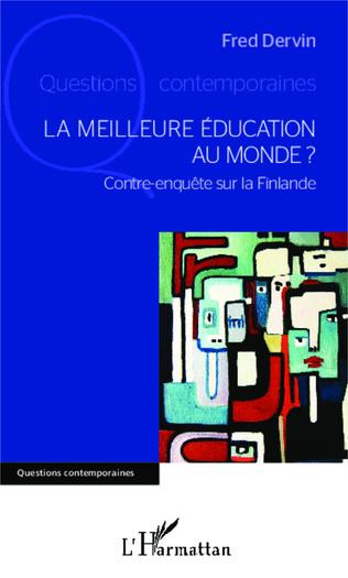 Couverture La meilleure éducation au monde ?