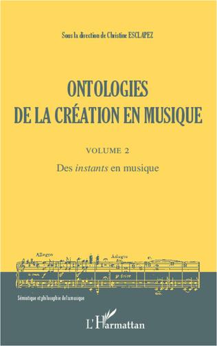 Couverture Ontologies de la création en musique (Volume 2)
