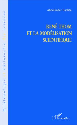 Couverture René Thom et la modélisation scientifique
