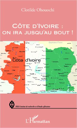 Couverture Côte d'Ivoire : on ira jusqu'au bout !