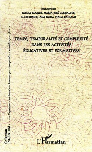 Couverture Temps, temporalité et complexité dans les activités