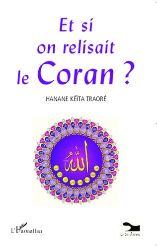 Couverture Et si on relisait le Coran ?