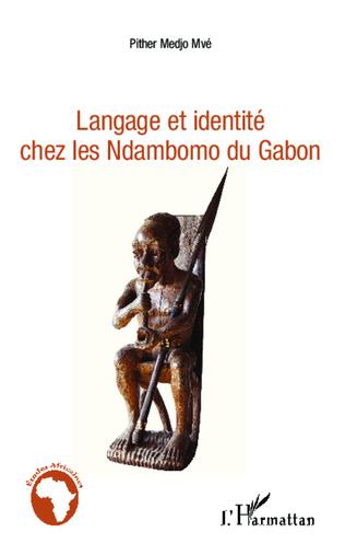 Couverture Langage et identité chez les Ndambomo du Gabon
