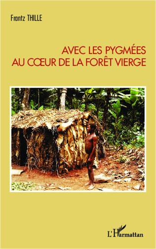 Couverture Avec les pygmées au coeur de la forêt vierge