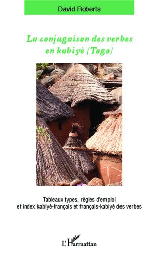 Couverture La conjugaison des verbes en kabiyè (Togo)