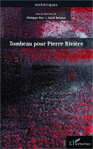 Couverture Tombeau pour Pierre Rivière