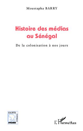Couverture Histoire des médias au Sénégal