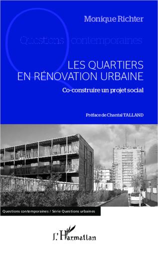 Couverture Les quartiers en rénovation urbaine