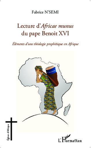 Couverture Lecture d'Africae munus du pape Benoit XVI ; Eléments d'une théologie prophétique en Afrique