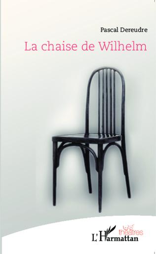Couverture La chaise de Wilhelm