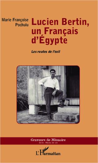 Couverture Lucien Bertin, un Français d'Egypte